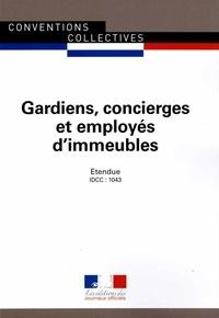 Journaux officiels - Gardiens, concierges et employés d'immeubles (IDCC : 1043).