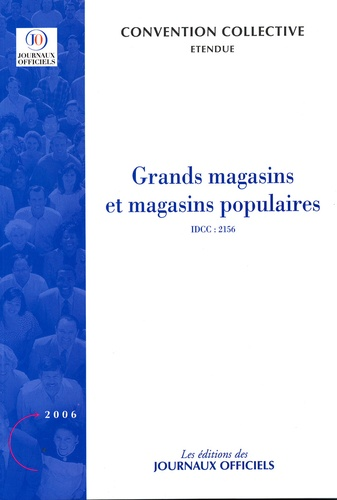 Journaux officiels - Grands magasins et magasins populaires : convention collective étendue.