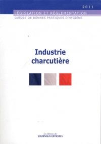 Journaux officiels - Guide des bonnes pratiques d'hygiène et d'application des principes HACCP dans les industries charcutières.