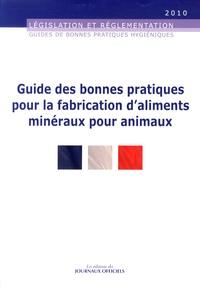 Guide des bonnes pratiques pour la fabrication daliments minéraux pour animaux.pdf