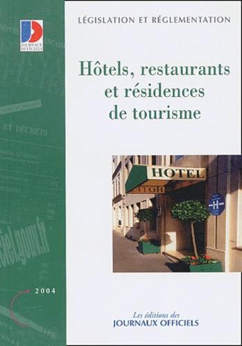 Journaux officiels - Hôtels, restaurants et résidences de tourisme.