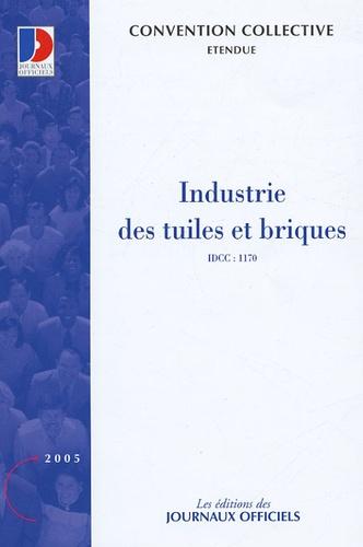 Journaux officiels - Industrie des tuiles et briques - Convention collective nationale du 17 février 1982.