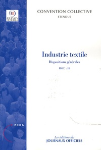 Journaux officiels - Industrie textile - Dispositions générales.