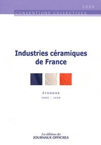 Journaux officiels - Industries céramiques de France.