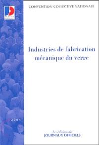 Industries de fabrication mécanique du verre - Convention collective nationale du 8 juin 1972.pdf
