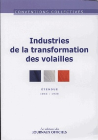 Industries de la transformation des volailles- IDCC 1938 -  Journaux officiels pdf epub