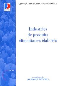Industries de produits alimentaires élaborées - Convention collective nationale.pdf