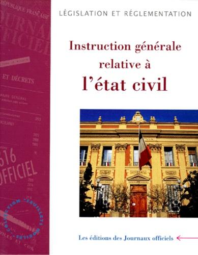 Journaux officiels - Instruction générale relative à l'état civil - Présentation en feuillet mobiles, Edition juillet 1999.