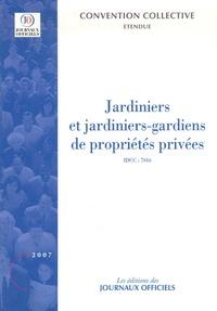 Journaux officiels - Jardiniers et jardiniers-gardiens de propriétés privées.