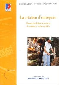 La création dentreprise - Limmatriculation au registre de commerce et des sociétés.pdf