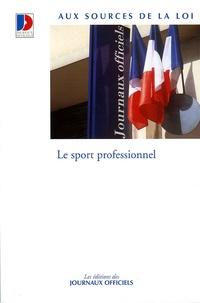 Journaux officiels - Le sport professionnel.