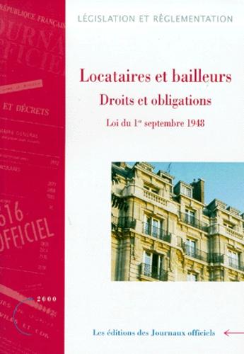 Journaux officiels - Locataires et bailleurs - Tome 1, Droits et obligations, loi du 1er septembre 1948, édition 2000.
