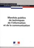 Journaux officiels - Marchés publics de techniques de l'information et de la communication.