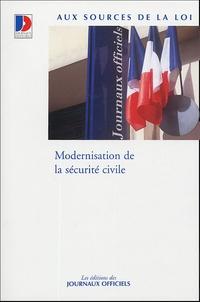 Journaux officiels - Modernisation de la sécurité civile.
