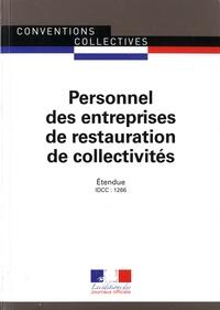 Journaux officiels - Personnel des entreprises de restauration de collectivités - Convention collective nationale étendue  - IDCC : 1266.
