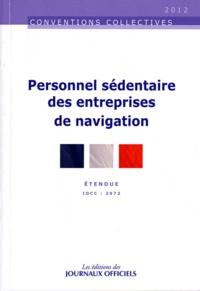 Journaux officiels - Personnel sédentaire des entreprises de navigation - IDCC : 2972.