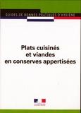 Journaux officiels - Plats cuisinés et viandes en conserves appertisées.