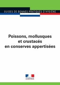 Journaux officiels - Poissons, mollusques et crustacés en conserves appertisées.