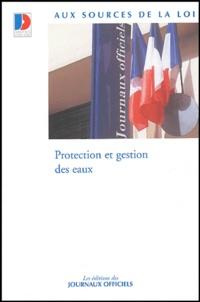 Journaux officiels - Protection et gestion des eaux.
