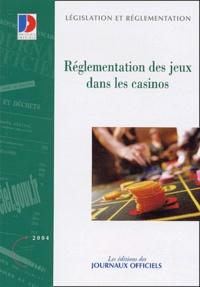 Journaux officiels - Réglementation des jeux dans les casinos.
