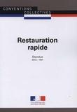 Journaux officiels - Restauration rapide - IDCC : 1501.