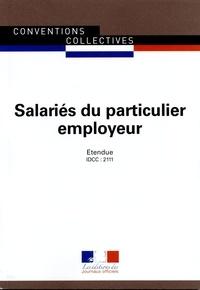 Journaux officiels - Salariés du particulier employeur.