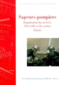 SAPEURS-POMPIERS. - Organisation des services dincendie et de secours, Statuts, Edition mise à jour au 26 octobre 1998.pdf
