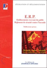 Sécurité contre l'incendie dans les établissements recevant du public (ERP) -  Journaux officiels | Showmesound.org