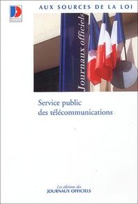 Journaux officiels - Service public des télécommunications.
