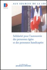 Journaux officiels - Solidarité pour l'autonomie des personnes âgées et des personnes handicapées.