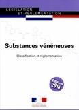 Journaux officiels - Substances vénéneuses, listes et exonérations - Classification et réglementation - Textes à jour au 27 mai 2015.