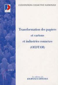 Transformation des papiers et cartons et des industries connexes (OEDTAM) - Septembre 2003.pdf