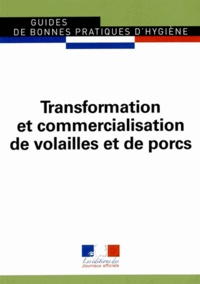 Transformation et commercialisation de volailles et de porcs -  Journaux officiels pdf epub