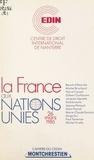 Journée d'actualité internatio et  Centre de droit international - La France aux Nations Unies.