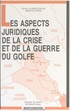 Journée d'actualité internatio et Brigitte Stern - Les Aspects juridiques de la crise et de la guerre du Golfe - Aspects de droit international public et de droit international privé.