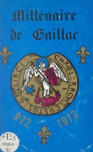 Journées du millénaire de Gail - Millénaire de Gaillac, 972-1972 : Journées historiques - Recueil des actes, avril-novembre 1972.