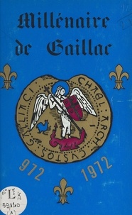 Journées du millénaire de Gail - Millénaire de Gaillac, 972-1972 : Manifestations générales - Recueil des actes, avril-novembre 1972.