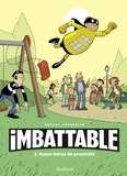 Jousselin - Imbattable - tome 2 - Super-héros de proximité.