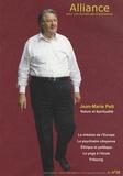 Jean-Marie Pelt - Alliance pour une Europe des Consciences N° 16, Janvier-Févri : Jean-Marie Pelt - Nature et spiritualité.