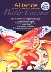 Alain Chevillat - Alliance pour une Europe des Consciences N° 27, Novembre-déce : Les monnaies complémentaires. 1 DVD