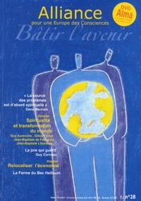 Nathalie Calmé et Eric Tariant - Alliance pour une Europe des Consciences N° 28, Avril-Mai-Jui : Spiritualité et transformation du monde ; Relocaliser l'économie. 1 DVD
