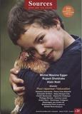 Alain Chevillat - Sources N° 25, Janvier-févri : Pour repenser l'éducation. 1 DVD