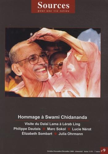 Swâmi Chidânanda - Sources N° 9, Octobre-Novemb : Hommage à Swami Chidananda.