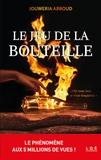 Jouweria Abboud - Le jeu de la bouteille Tome 1 : .