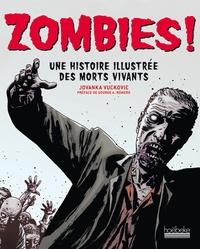 Histoiresdenlire.be Zombies! - Une histoire illustrée des morts vivants Image