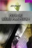 Joy ENJOY - Peur ou même P.A.S. peur ?.