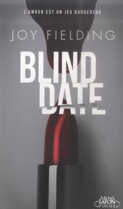 Joy Fielding - Blind date.