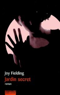 Joy Fielding - Jardin secret.