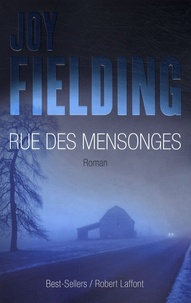 Joy Fielding - Rue des mensonges.