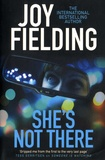 Joy Fielding - She's Not There.